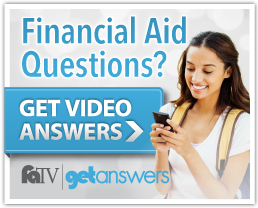 Financial Aid Questions? Get Video Answers!